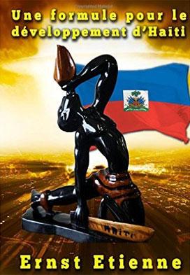 Une Formule pour le Développement d'Haiti, un ouvrage d'Ernst Etienne
